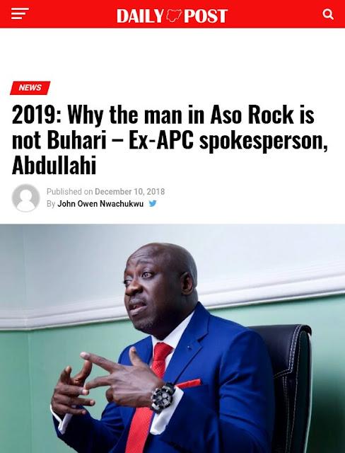 Bolaji Abdullahi: Why The Man In Aso Rock Is Not Buhari