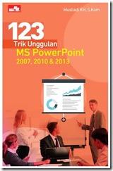 B5-123 Trik Unggulan MS PowerPoint 2007, 2010 & 2013