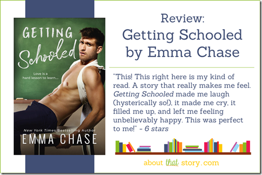 Review: Getting Schooled by Emma Chase | About That Story