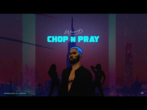 WurlD – Chop N Pray (Audio + Visualizer)