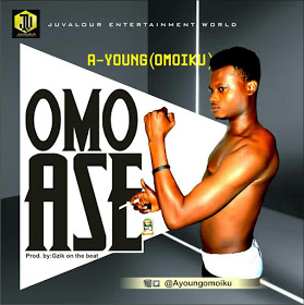 [Music] A-Young Omoiku _Omo Ase (Prod by Gzik)