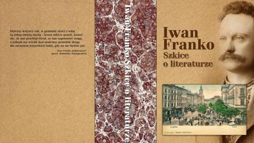 Franko I. Szkice o literaturze : Kultura, Literaturoznawstwo, Publicystyka