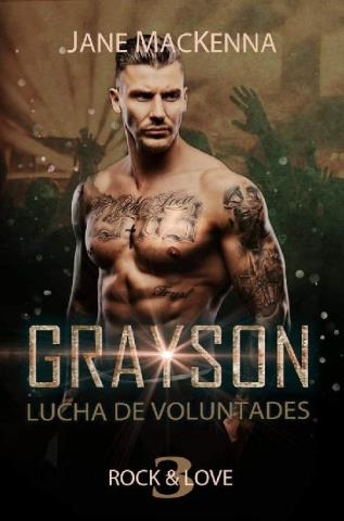 Grayson: lucha de voluntades