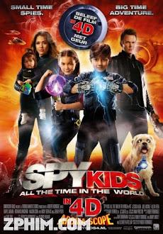 Điệp Viên Nhí 4: Kẻ Cắp Thời Gian - Spy Kids: All the Time in the World in 4D (2011) Poster