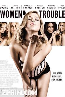Rắc Rối Đàn Bà - Women in Trouble (2009) Poster