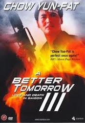 A Better Tomorrow 3 - Anh hùng bản sắc 3
