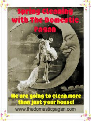 Announcing A Returning Series Spring Cleaning With The Domestic Pagan