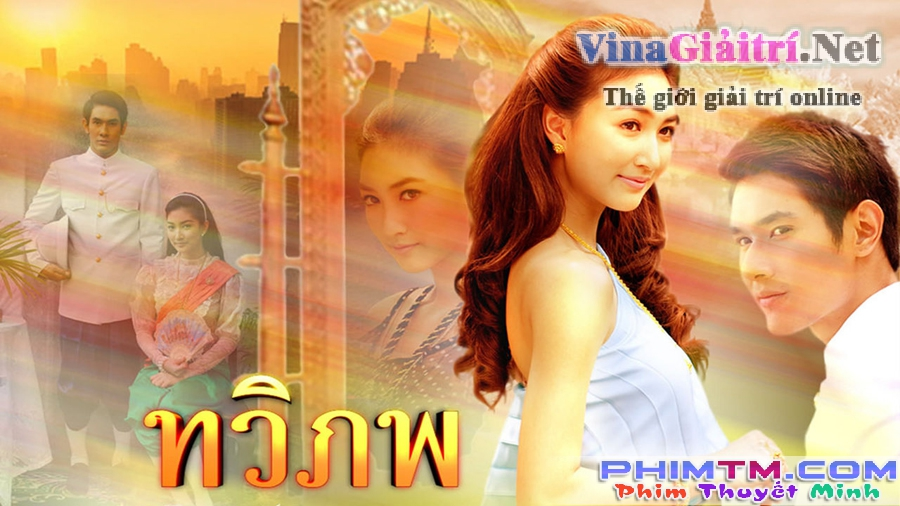 Tình Yêu Vượt Thời Gian (Thái Lan) - Tawee Pope (2011)