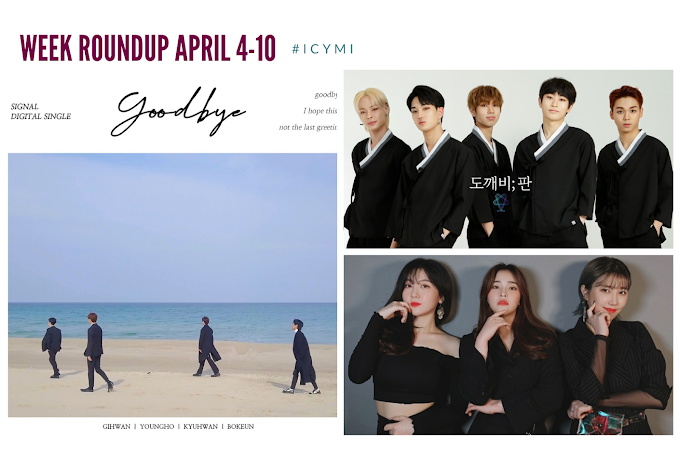 [Week Roundup: April 4 - 10] Songs by Signal. QOS, and withus