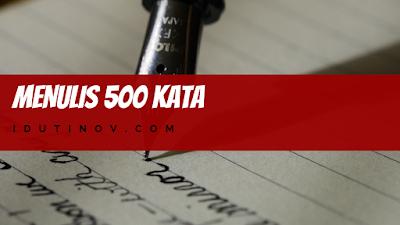 Menulis 500 Kata