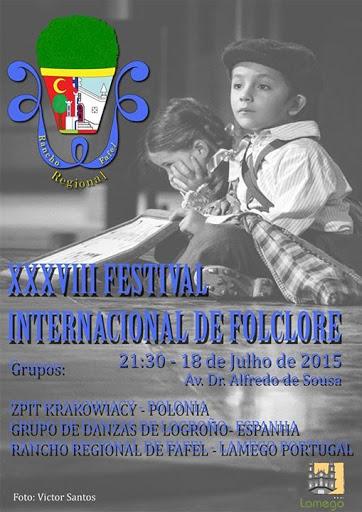 XXXVIII Festival Internacional de Folclore - Lamego - 18 de Julho
