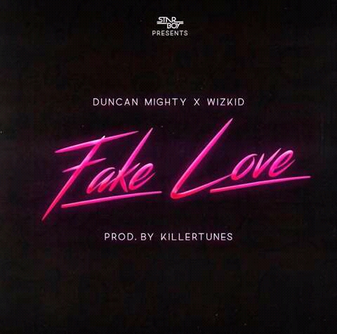 Duncan Mighty To Feature Wizkid In New Single - Fake Love