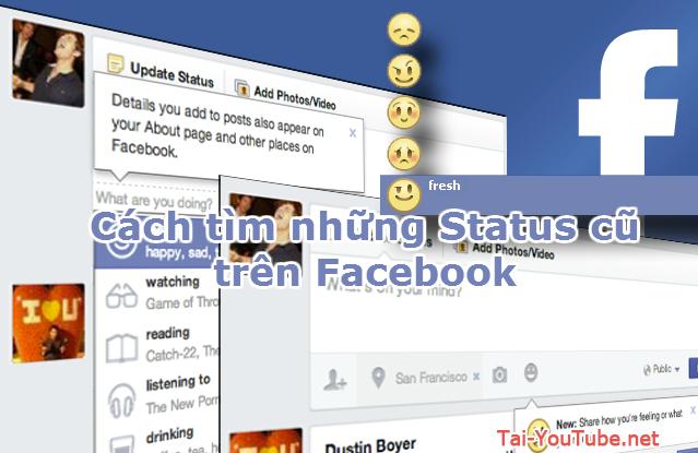 Cách tìm những Status cũ trên Facebook