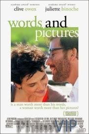 Văn Chương Và Hội Họa - Words And Pictures poster