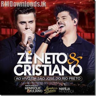 CD Zé Neto e Cristiano Ao Vivo Em São José do Rio Preto 2016