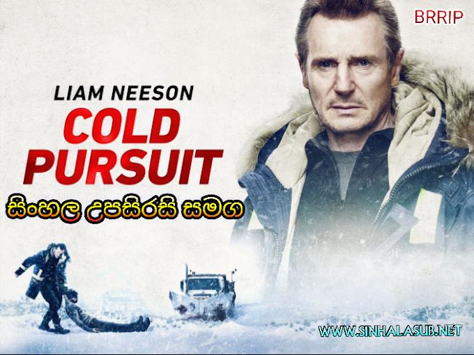 Cold Pursuit (2019) Sinhala Subtitled | සිංහල උපසිරසි සමග | ලෙයට ලෙය..!