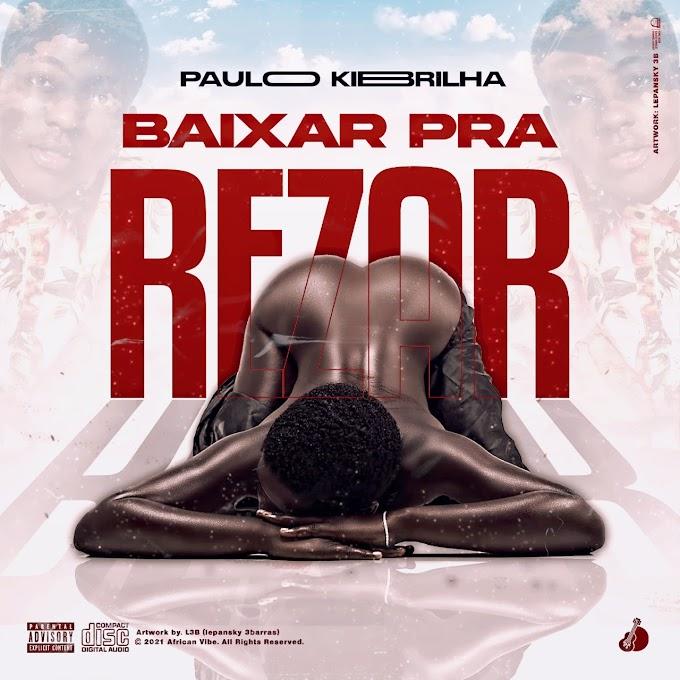 Paulo Kibrilha - Baixar Pra Rezar (Afro House) [Download]