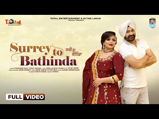 Surrey To Bathinda Kulwinder Kally Gurlez Akhtar Lyrics (Official)