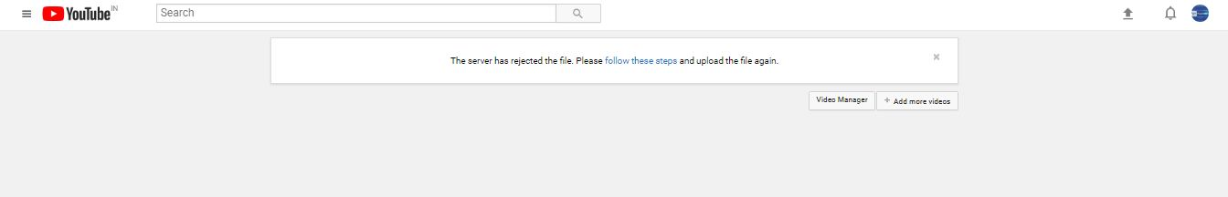 Upload Video Not Working - The server has rejected the file