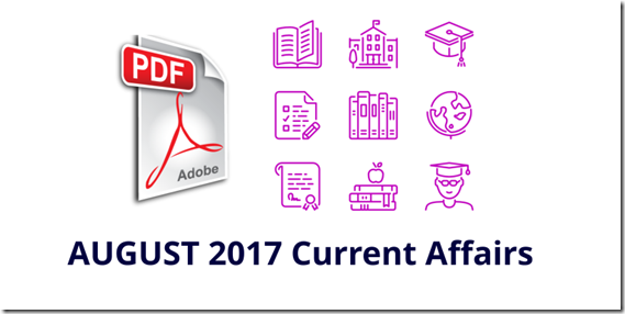 August 2017 Current Affairs MCQ PDF Download Now