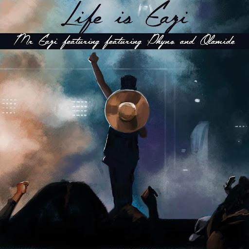 [Music] Mr Eazi ft Olamide x Phyno – Life Is Eazi