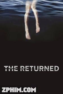 Những Người Trở Về 1 - The Returned Season 1 (2015) Poster