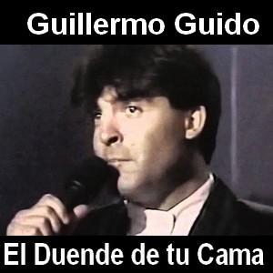 Guillermo Guido - El Duende de tu Cama