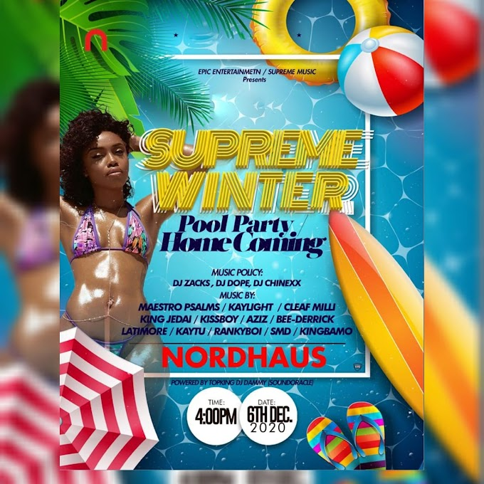 "Kaduna Get Ready For ""Supreme Winter Pool Party/Home Coming Is Will Happen On 6th December 2020"
