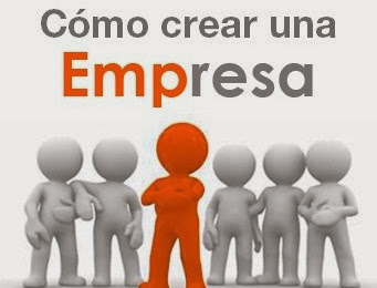 Cómo crear una empresa