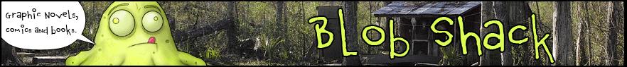 BLOB SHACK
