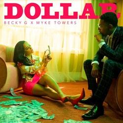 Capa DOLLAR – Becky G feat. Myke Towers Mp3 Grátis