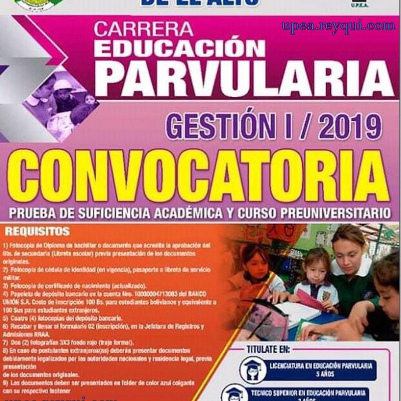 Educación Parvularia UPEA I/2019: Convocatoria a la Prueba de Suficiencia Académica y Curso Preuniversitario