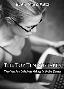Cover of Evan Marc Katz's Book The Top Ten Mistakes That You Are Definitely Making In Online Dating