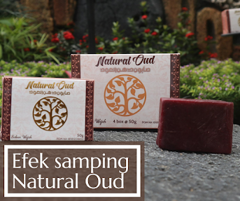 Efek Samping Sabun Natural Oud