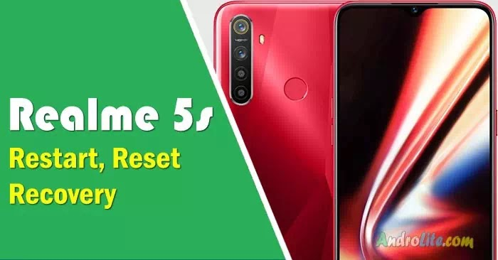 Cara Restart, Reset dan Recovery Mode REALME 5s