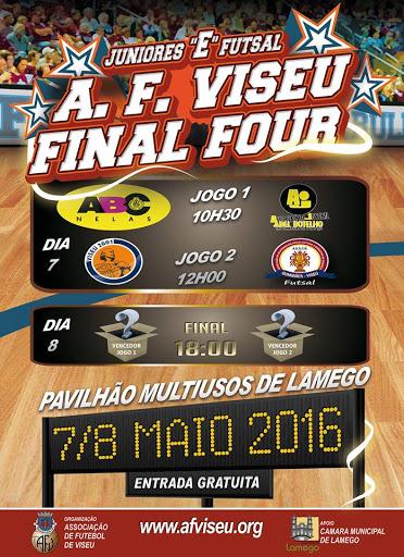 Taça Futsal A.F. Viseu Final Four Juniores - Lamego - 7 e 8 de maio de 2016