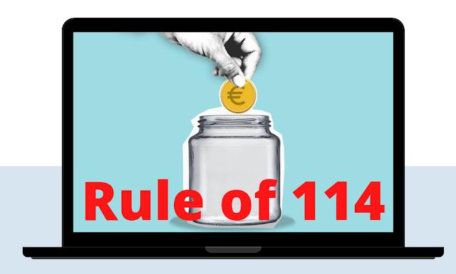 Rule of 114
