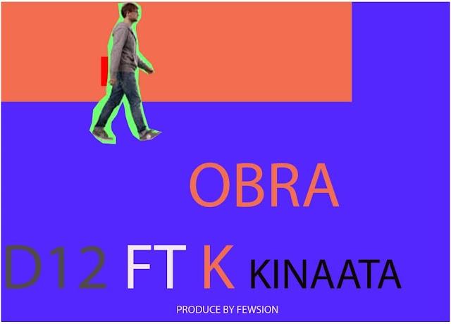 D12 Ft K Kinaata-Obra(Prod.By Fewsion)