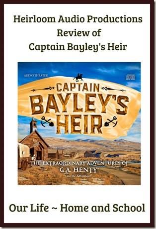 Heirloom Audio Productions Review of Captain Bayley's Heir