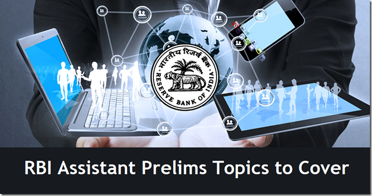 RBI Assistant Prelim Exam Pattern (Topics to Cover )