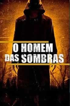 Baixar Filme O Homem das Sombras (2019) Dublado Torrent Grátis