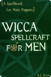 Cover of AJ Drew's Book Wicca Spellcraft For Men