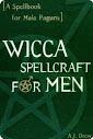 Wicca Spellcraft For Men