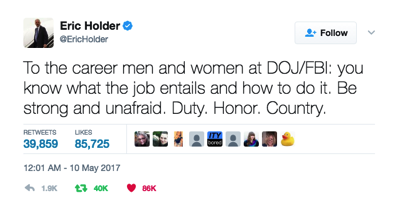 IMage of a tweet by former AG Eric Holder urging DoJ/FBI hands to stay the course