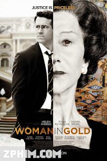 Cuộc Chiến Giành Lại Tranh Quý - Woman in Gold (2015) Poster
