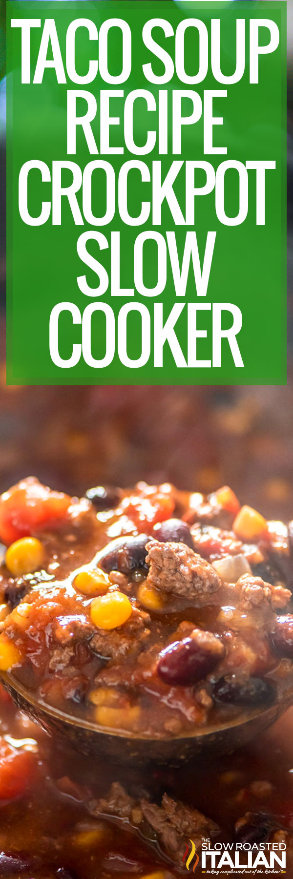 title text: taco soup recipe (crockpot / slow cooker)