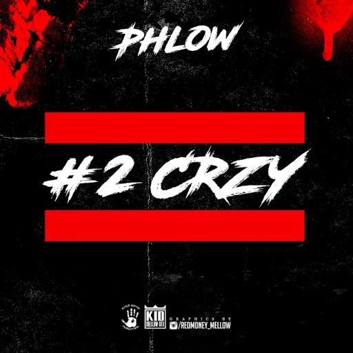 "PHLOW - ""CRZY"" (SEASON 2)"