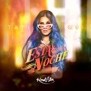 Esta Noche – Tati Zaqui
