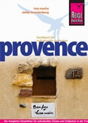 Reise Know-How Provence: Reisefuhrer fur individuelles Entdecken