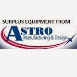 Surplus Equipment From Astro Manufacturing
